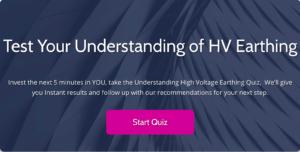 HV Earthing Quiz